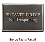 Private Drive Security Sign, Beveled Edge, Wall and Lawn