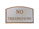 No Trespassing Sign Arch
