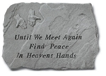 Memorial Stone - Until We Meet Again..