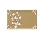 Life is Short Take a Walk Wall Plaque with Photo Clip and Leash Hook