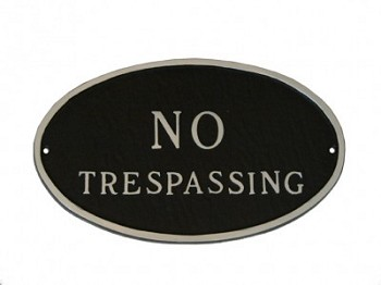 No Trespassing Sign Oval
