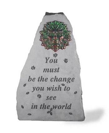 Garden Accent Stone - You Must Be The Change..