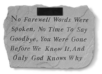 Personalized Memorial Stone - No Farewell Words..