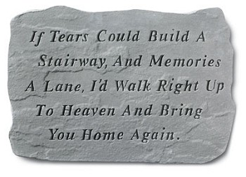 Memorial Stone Large - If Tears Could..