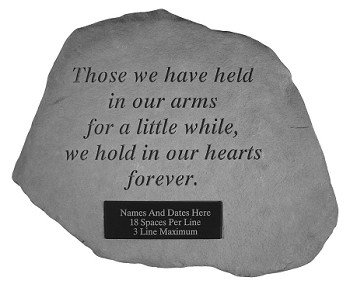 Personalized Memorial Stone - Those We Have Held In Our Arms..