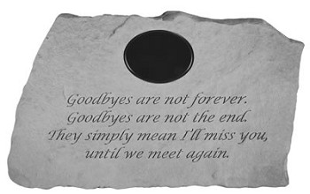 Personalized Memorial Stone - GoodByes Are Not Forever..