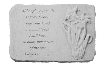 Although Your Smile Memorial Stone